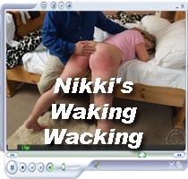 Naughty Nikki's Waking Wacking High resolution full size spanking video
